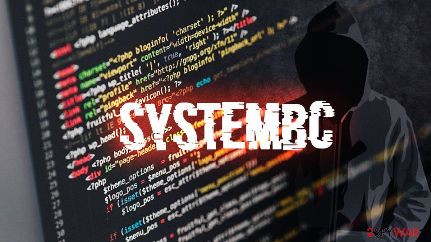 SystemBC Malware bypasses Network Security Measures To Enable Attacks on Your PC!